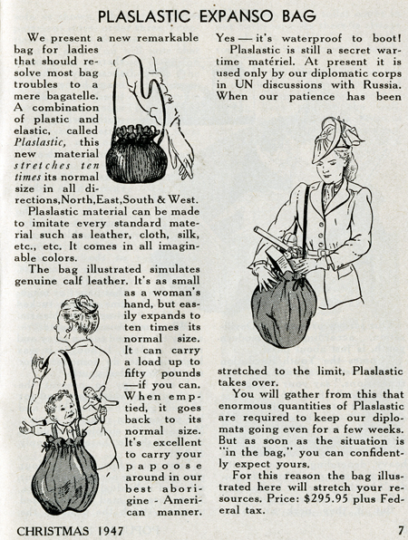 """Spoof for Plaslastic Expanso Bag, a """"new remarkable bag for ladies"""" made of """"plastic and elastic that stretches ten times its normal size in all directions."""" The bag can carry anything from groceries to small children and costs $295.95 plus tax."""