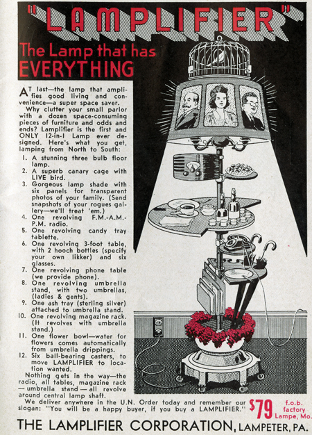 """Spoof ad for the """"Lampifier"""" that combines 12 pieces of furniture, including a floor lamp, assorted tables, magazine rack, umbrella stand, flower holder, candy and drinks trays, a radio, ash tray, and """"a superb canary cage with LIVE bird."""""""