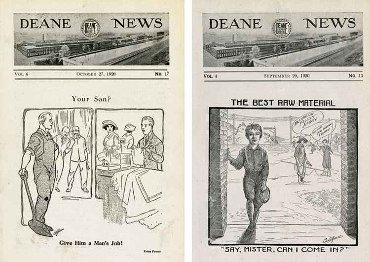 """Side-by-side Deane News front pages Left: a drawing showing a proud man in overalls holding a shovel, looking disdainfully at an embarrassed man working at a retail shop counter. Above the drawing in the title, """"Your Son?"""" and below, """"Give Him a Man's Job."""" Right: drawing of a young boy at a factory door, while two friends in the background urge him to go fishing. The title above reads, """"The Best Raw Material"""" and the caption below reads """"Say, Mister, Can I Come In?"""""""