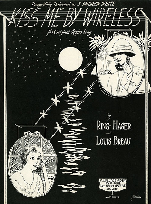 """Sheet music cover for """"Kiss Me By Wireless,"""" 1922."""