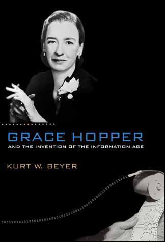 Image of book cover - Grace Hopper and the Invention of the Information Age