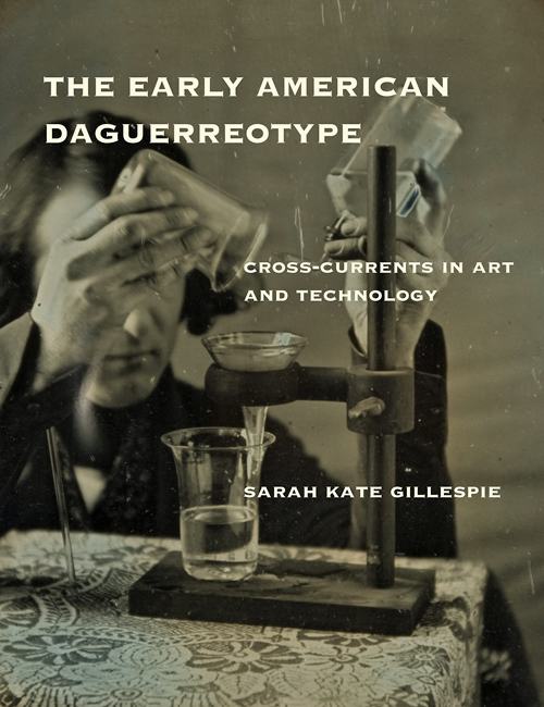 Cover of book The Early American Daguerreotype